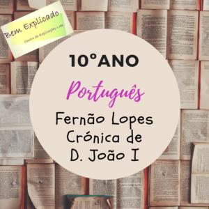 Fernão Lopes - Crónico de D. João I