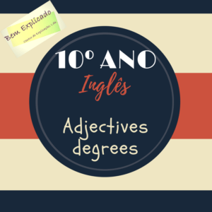 Adjectives degrees