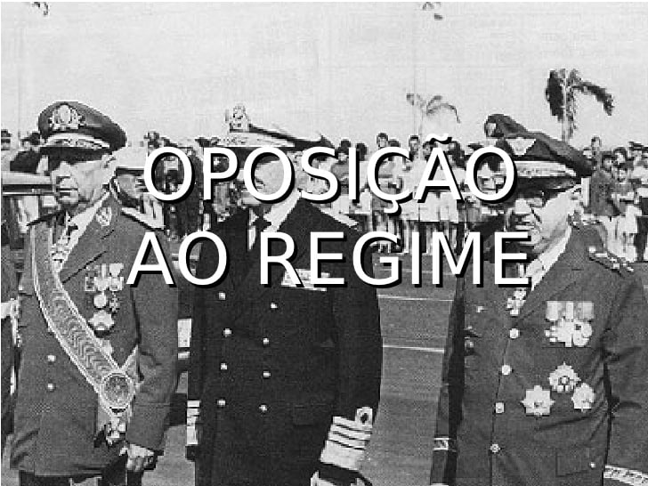 A oposição ao regime