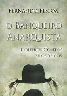 O Banqueiro Anarquista de Fernando Pessoa