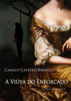 A Viúva do Enforcado de Camilo Castelo Branco