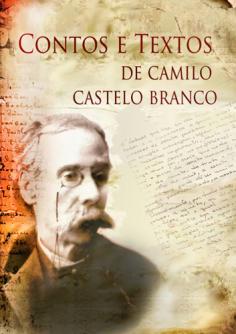 Contos e Textos de Camilo Castelo Branco