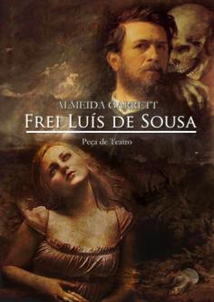 Frei Luís de Sousa - Portal da Literatura